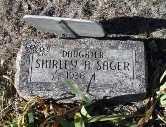 SAGER, SHIRLEY A. - Sheridan County, Nebraska | SHIRLEY A. SAGER - Nebraska Gravestone Photos