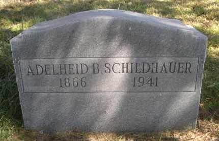 SCHILDHAUER, ADELHEID B. - Sheridan County, Nebraska | ADELHEID B. SCHILDHAUER - Nebraska Gravestone Photos