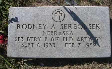 SERBOUSEK, RODNEY A. - Sheridan County, Nebraska   RODNEY A. SERBOUSEK - Nebraska Gravestone Photos