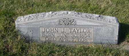 TAYLOR, JOHN J. - Sheridan County, Nebraska | JOHN J. TAYLOR - Nebraska Gravestone Photos