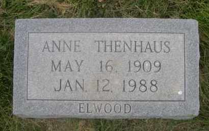 ELWOOD THENHAUS, ANNE - Sheridan County, Nebraska | ANNE ELWOOD THENHAUS - Nebraska Gravestone Photos