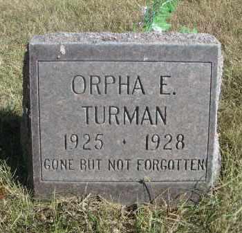 TURMAN, ORPHA E. - Sheridan County, Nebraska | ORPHA E. TURMAN - Nebraska Gravestone Photos