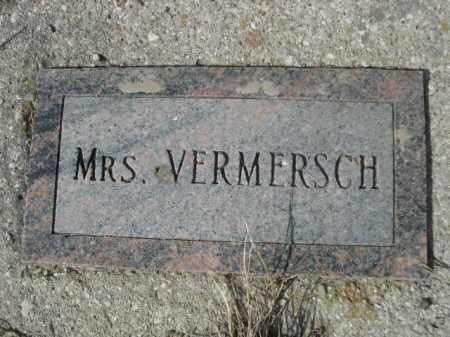VERMERSCH, MRS. - Sheridan County, Nebraska | MRS. VERMERSCH - Nebraska Gravestone Photos