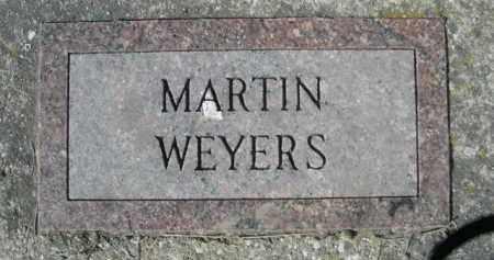 WEYERS, MARTIN - Sheridan County, Nebraska   MARTIN WEYERS - Nebraska Gravestone Photos