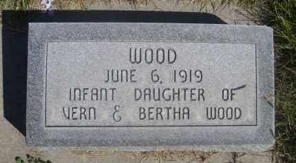 WOOD, INFANT DAUGHTER OF VERN & BERTHA - Sheridan County, Nebraska | INFANT DAUGHTER OF VERN & BERTHA WOOD - Nebraska Gravestone Photos