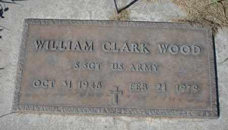 WOOD, WILLAIM CLARK - Sheridan County, Nebraska | WILLAIM CLARK WOOD - Nebraska Gravestone Photos