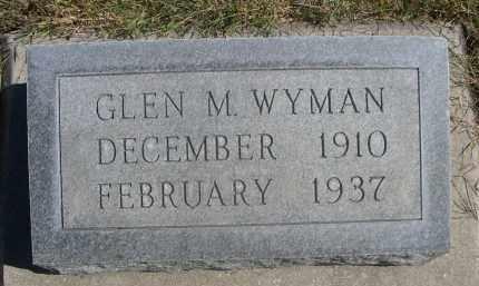 WYMAN, GLEN M. - Sheridan County, Nebraska | GLEN M. WYMAN - Nebraska Gravestone Photos