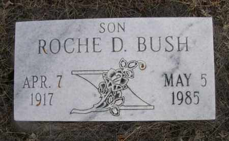 BUSH, ROCHE D. - Sioux County, Nebraska | ROCHE D. BUSH - Nebraska Gravestone Photos