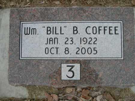 "COFFEE, WM. ""BILL"" B. - Sioux County, Nebraska   WM. ""BILL"" B. COFFEE - Nebraska Gravestone Photos"