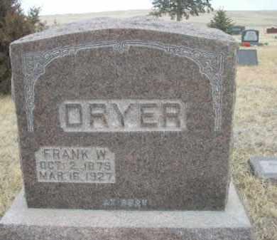 DRYER, FRANK W. - Sioux County, Nebraska | FRANK W. DRYER - Nebraska Gravestone Photos