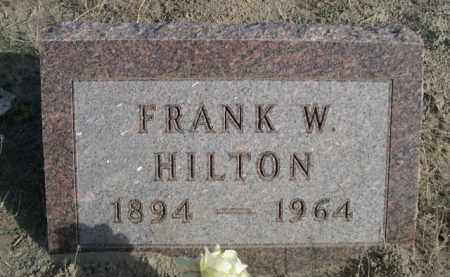 HILTON, FRANK W. - Sioux County, Nebraska | FRANK W. HILTON - Nebraska Gravestone Photos