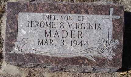 MADER, INFT. SON OF JEROME & VIRGINIA - Sioux County, Nebraska | INFT. SON OF JEROME & VIRGINIA MADER - Nebraska Gravestone Photos
