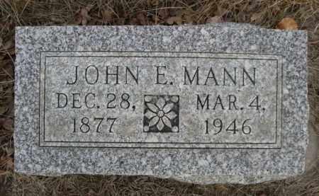 MANN, JOHN E. - Sioux County, Nebraska | JOHN E. MANN - Nebraska Gravestone Photos