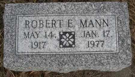 MANN, ROBERT E. - Sioux County, Nebraska | ROBERT E. MANN - Nebraska Gravestone Photos