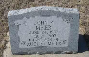MEIER, JOHN P. - Sioux County, Nebraska | JOHN P. MEIER - Nebraska Gravestone Photos