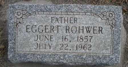 ROHWER, EGGERT - Sioux County, Nebraska | EGGERT ROHWER - Nebraska Gravestone Photos