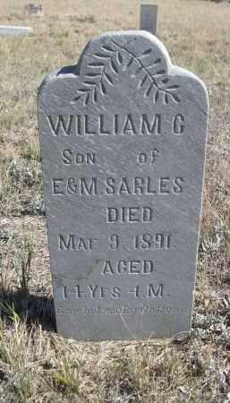 SARLES, WILLIAM G. - Sioux County, Nebraska | WILLIAM G. SARLES - Nebraska Gravestone Photos