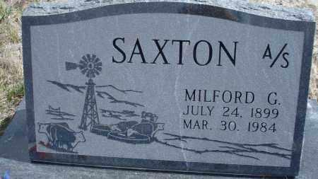 SAXTON, MILFORD G. - Sioux County, Nebraska | MILFORD G. SAXTON - Nebraska Gravestone Photos