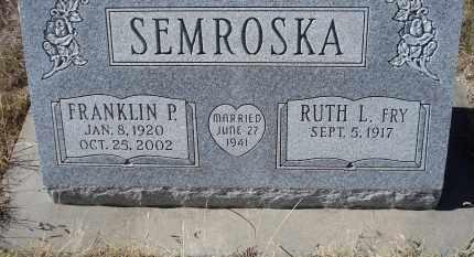SEMROSKA, FRANKLIN P. - Sioux County, Nebraska | FRANKLIN P. SEMROSKA - Nebraska Gravestone Photos