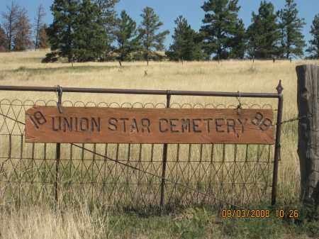 *UNION STAR CEMETERY, SIGN - Sioux County, Nebraska | SIGN *UNION STAR CEMETERY - Nebraska Gravestone Photos