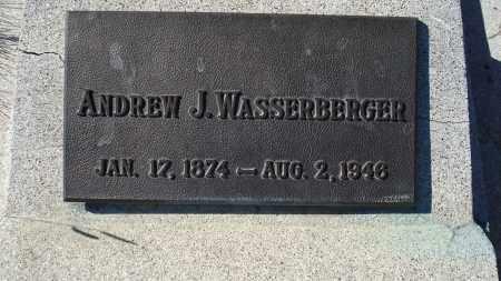 WASSERBERGER, ANDREW J. - Sioux County, Nebraska   ANDREW J. WASSERBERGER - Nebraska Gravestone Photos