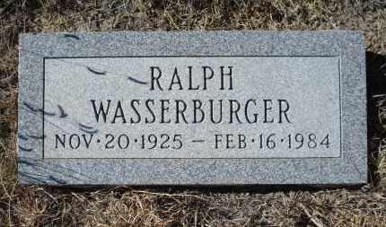 WASSERBURGER, RALPH - Sioux County, Nebraska | RALPH WASSERBURGER - Nebraska Gravestone Photos