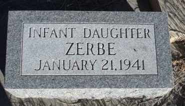 ZERBE, INFANT DAUGHTER - Sioux County, Nebraska   INFANT DAUGHTER ZERBE - Nebraska Gravestone Photos