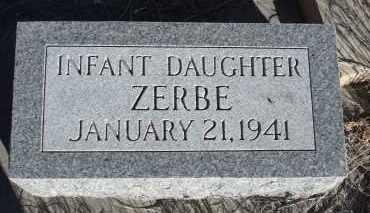 ZERBE, INFANT DAUGHTER - Sioux County, Nebraska | INFANT DAUGHTER ZERBE - Nebraska Gravestone Photos