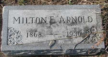 ARNOLD, MILTON E. - Stanton County, Nebraska | MILTON E. ARNOLD - Nebraska Gravestone Photos