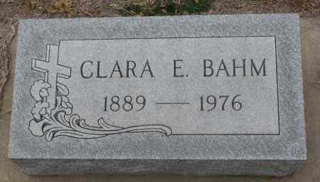 BAHM, CLARA E. - Stanton County, Nebraska   CLARA E. BAHM - Nebraska Gravestone Photos