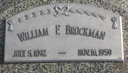 BROCKMAN, WILLIAM E. - Stanton County, Nebraska | WILLIAM E. BROCKMAN - Nebraska Gravestone Photos