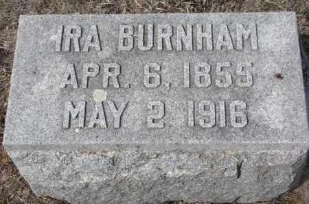 BURNHAM, IRA - Stanton County, Nebraska | IRA BURNHAM - Nebraska Gravestone Photos