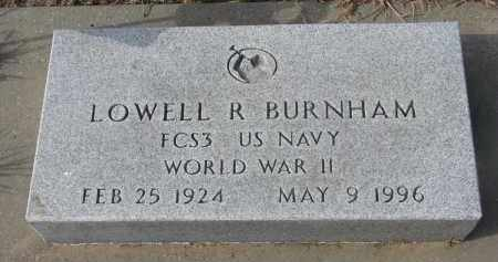 BURNHAM, LOWELL R. - Stanton County, Nebraska | LOWELL R. BURNHAM - Nebraska Gravestone Photos