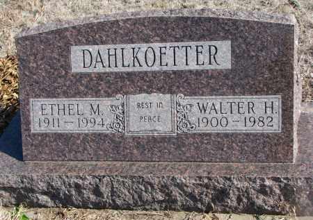 DAHLKOETTER, ETHEL M. - Stanton County, Nebraska | ETHEL M. DAHLKOETTER - Nebraska Gravestone Photos