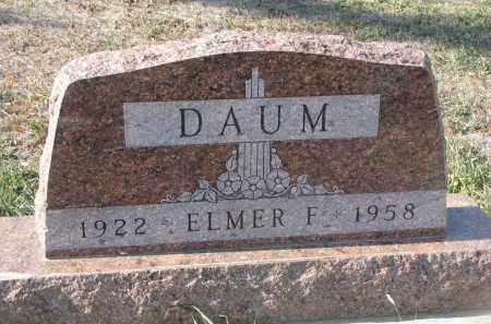 DAUM, ELMER F. - Stanton County, Nebraska | ELMER F. DAUM - Nebraska Gravestone Photos