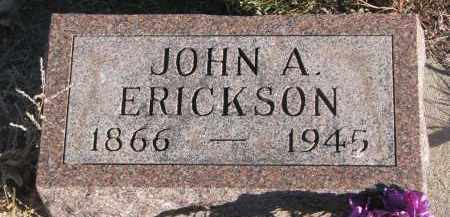 ERICKSON, JOHN A. - Stanton County, Nebraska | JOHN A. ERICKSON - Nebraska Gravestone Photos