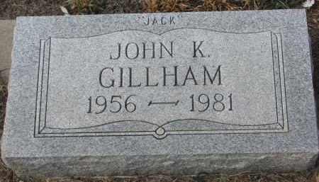 GILLHAM, JOHN K. - Stanton County, Nebraska | JOHN K. GILLHAM - Nebraska Gravestone Photos