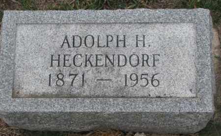 HECKENDORF, ADOLPH H. - Stanton County, Nebraska   ADOLPH H. HECKENDORF - Nebraska Gravestone Photos