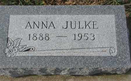 JULKE, ANNA - Stanton County, Nebraska | ANNA JULKE - Nebraska Gravestone Photos
