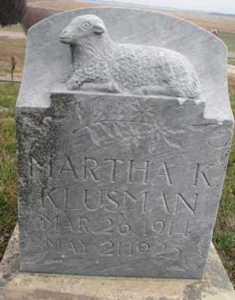 KLUSMAN, MARTHA K. - Stanton County, Nebraska | MARTHA K. KLUSMAN - Nebraska Gravestone Photos