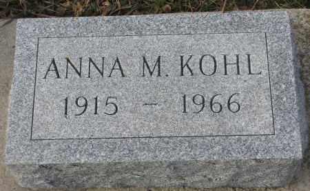 KOHL, ANNA M. - Stanton County, Nebraska | ANNA M. KOHL - Nebraska Gravestone Photos