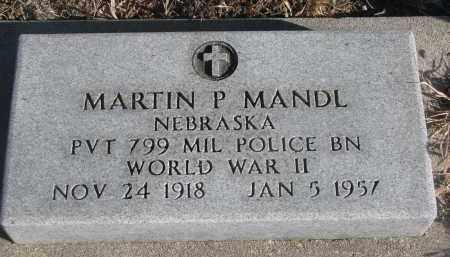 MANDL, MARTIN P. - Stanton County, Nebraska   MARTIN P. MANDL - Nebraska Gravestone Photos