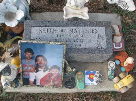 MATTHIES, KEITH R. - Stanton County, Nebraska | KEITH R. MATTHIES - Nebraska Gravestone Photos