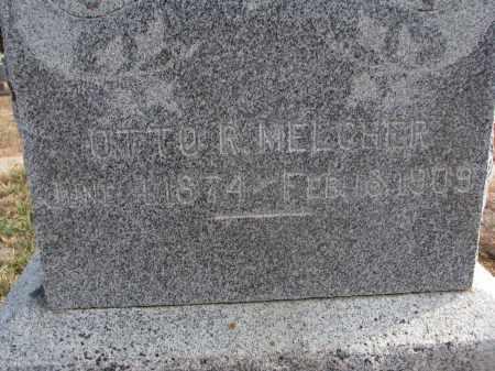 MELCHER, OTTO R. (CLOSEUP) - Stanton County, Nebraska   OTTO R. (CLOSEUP) MELCHER - Nebraska Gravestone Photos