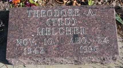 MELCHER, THEODORE A. - Stanton County, Nebraska | THEODORE A. MELCHER - Nebraska Gravestone Photos