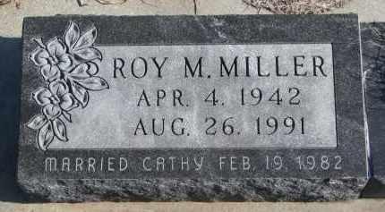 MILLER, ROY M. - Stanton County, Nebraska | ROY M. MILLER - Nebraska Gravestone Photos