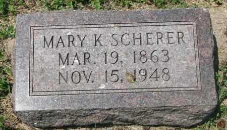 SCHERER, MARY K. - Stanton County, Nebraska | MARY K. SCHERER - Nebraska Gravestone Photos