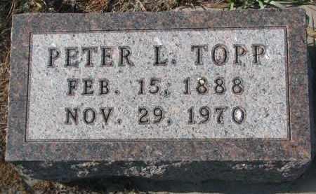 TOPP, PETER L. - Stanton County, Nebraska | PETER L. TOPP - Nebraska Gravestone Photos