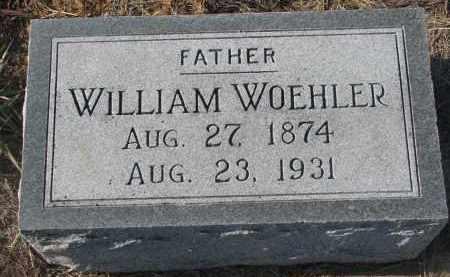WOEHLER, WILLIAM - Stanton County, Nebraska | WILLIAM WOEHLER - Nebraska Gravestone Photos