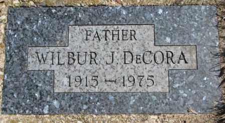 DECORA, WILBUR J. - Thurston County, Nebraska   WILBUR J. DECORA - Nebraska Gravestone Photos